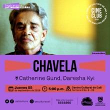 """""""Ciclo celebraciones latinoamericanas Brasil, Chile y Mexico  Película: Chavela de Catherine Gund Año: 2017 Duración: 90 minutos Mexico """""""