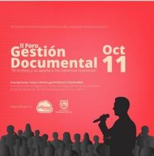 """Foro de Gestión Documental """"El Archivo y su aporte en los Derechos Humanos"""""""