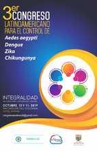 3er Congreso Latinoamericano para el Control de Aedes Aegypti, Dengue, Zika, Chicungunya