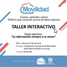 Taller interactivo de Datos Abiertos de la Secretaría de Movilidad