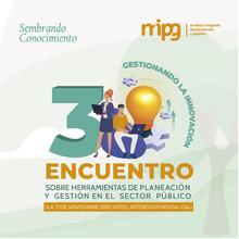 III Encuentro sobre herramientas de planeación y gestión en el sector público: Gestionando la innovación