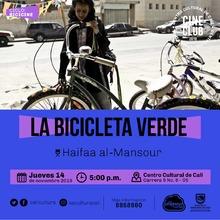 """""""Ciclo BICICINE Pelicula: La bicicleta verde Año: 2012 Duración: 98 minutos Arabia Saudita"""" - Sala 218 – Centro Cultural de Cali"""