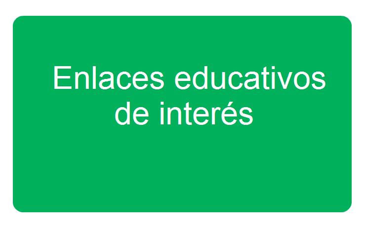 Enlaces Educativos de Inter�s