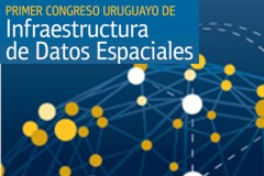 1er Congreso Uruguayo de Infraestructura de Datos Espaciales