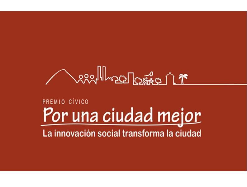 """VII versión del Premio cívico Por Una Ciudad Mejor """"La innovación social transforma la Ciudad"""""""