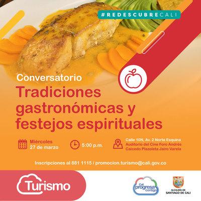 Conversatorio Tradiciones Gastronómicas y festejos espirituales